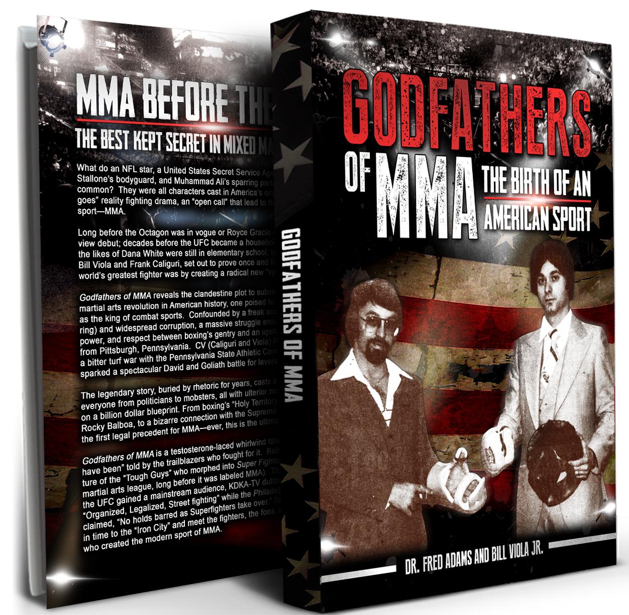 Godfathers of mma book pittsburgh fitness expo godfathers of mma bill viola jr malvernweather Choice Image